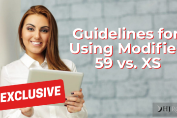 Guidelines for Using Modifier 59 vs. XS