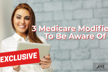 Billing and Coding: 3 Medicare Modifiers To Be Aware Of