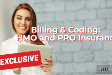Billing & Coding:HMO and PPO Insurance