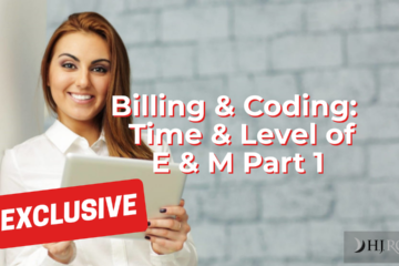 Time & Level of E & M Part 1