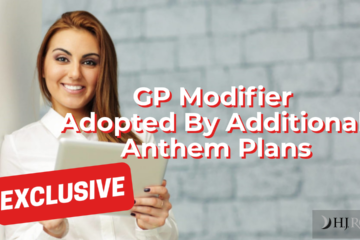 GP Modifier Adopted By Additional Anthem Plans