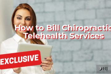 How to Bill Chiropractic Telehealth Services
